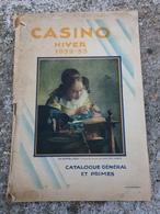 CATALOGUE CASINO 1932 CHAUFFAGE POELE LAITERIE FUSIL PARFUMERIE PAPETERIE VAISSELLES  MACHINE A COUDRE PHONOGRAPHE - France