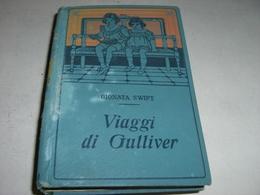 """LIBRO """"VIAGGI DI GULLIVER""""-GIONATA SWIFT- EDIZIONI SALANI - Novelle, Racconti"""