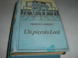 """LIBRO """"UN PICCOLO LORD """" FRANCESCO BURNETT -EDIZIONE SALANI - Novelle, Racconti"""