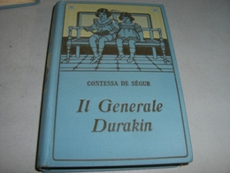 """LIBRO """" IL GENERALE DURAKIN"""" CONTESSA DE SEGUR-EDIZIONI SALANI - Novelle, Racconti"""