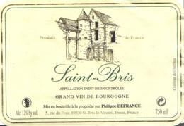 Etiquette De SAINT BRIS - DEFRANCE Philippe  St Bris Le Vineux  Yonne 6 89 - Bourgogne
