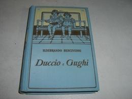 "LIBRO ""DUCCIO E GUGHI"" ILDEBRANDO BENCIVENNI - Boeken, Tijdschriften, Stripverhalen"