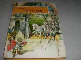 """LIBRO """"TUTTE LE FIABE"""" PERRAULT -EDIZIONE FABBRI - Novelle, Racconti"""