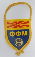 Pennant Football Soccer Federation Of MACEDONIA 73 X 90 Mm - Apparel, Souvenirs & Other