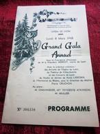 1948 OPÉRA-THÉÂTRE DE LYON PROGRAMME-GALA ANNUEL SOUS PRESIDENCE PRESIDENT HERRIOT MAIRE DE LYON AMIS CHANSON MUSIQUE - Programas