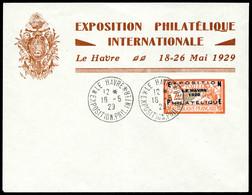 N°257A, Exposition Philatélique Du Havre, Càd Du 18/5/1929 Sur Enveloppe De L'exposition. TB (certificat)  Qualité: O  C - 1900-27 Merson