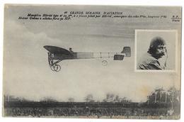 Cpa: AVIATION - Monoplan Blériot Type N° 11, Moteur Gnome à Ailettes Piloté Par Blériot Grande Semaine D'Aviation (rare) - Aviation