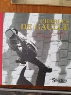 Charles De GAULLE Par Jean-Paul OLIVIER - Histoire