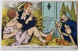 CPA Illustrateur Humour Couple Surpris Et Alors ! Ca Gaze Les Enfants - 1900-1949