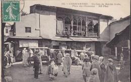 Algérie - Constantine - Un Coin Du Marché Arabe - Place Des Chameaux - Constantine