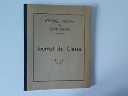 1950 Athénée Royal De Saint-Gilles Journal De Classe Vierge école Fourniture Scolaire Cahier élève - St-Gillis - St-Gilles