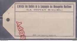 Au Plus Rapide étiquette Toilée D'envoi Des Ateliers Messageries Maritimes La Ciotat Années 1910-1920 - Bateaux