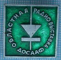 USSR / Badge / Soviet Union / DOSAAF. Radio Exhibition 1970s - Associations