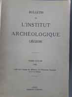 Bulletin De L'institut Archéologique Liégeois Tome LXXVIII 1965 - Archeology
