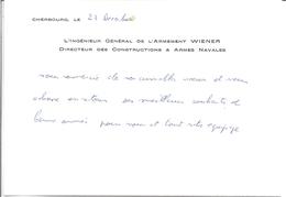 L'INGENIEUR GENERAL DE L'ARMEMENT WIENER -DRCTEUR DES CONSTRUCTIONS & ARMES NAVALES-CHERBOURG 27/12/? - Sin Clasificación