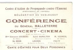 CARTE D'ENTREE-CONFERENCE DU Gal MALLETERRE-CENTRE D'ACTION DE PROPAGANDE CONTRE L'ENNEMI-SUD-OUEST- CONCERT-CINEMA - Sin Clasificación