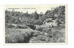 Porcheresse - Pont Roche à Mortier - Circulé 1963 - Smetz / Edit. Roiseux Denise - Daverdisse