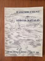 Rassemblement Des Forces Navales , Oran- Mers El-Kébir Juin 1959 - Histoire