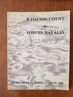 Rassemblement Des Forces Navales , Oran- Mers El-Kébir Juin 1959 - Geschiedenis