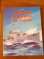 DESTROYER D'ESCORTE EN FRANCE - Histoire