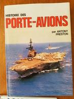 HISTOIRE DES PORTES AVIONS - Geschiedenis
