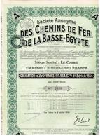 Titre Ancien Société Anonyme Des Chemins De Fer De La Basse Egypte - Obligation De 250 Francs - Titre De1934 - Railway & Tramway