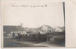 Opont - Mission 27 Janvier 1909 - Pas Circulé - Photo Carte - Paliseul