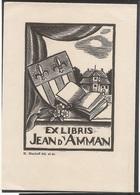 Ex-libris Jean D'AMMAN (*1859). Fribourg. - Ex Libris