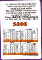 Calendrier °° 2000 - Cadeaux 67 - Lejeune - Lauterbourg - 7x10 - Calendarios