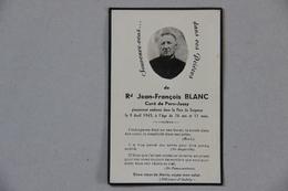 Image Pieuse, Memento, Blanc Jean-François Curé De Pers-Jussy (Haute-Savoie), 1945 - Images Religieuses