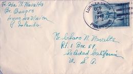 1947 FILIPINAS / PHILIPPINES , SOBRE CIRCULADO , LUNA - LA UNIÓN / SOLEDAD ( CALIFORNIA ) - Filipinas