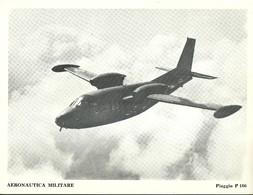 """4530""""AERONAUTICA MILITARE-PIAGGIO P 166 """" ORIGINALE - Aviazione"""