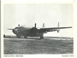 """4536""""AERONAUTICA MILITARE-FAIRCHILD C-119 G """" ORIGINALE - Aviazione"""