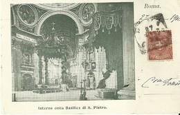"""4561 """" ROMA-INTERNO DELLA BASILICA DI S. PIETRO """"-CART. POST.ORIG.  SPED 1903 - San Pietro"""