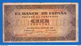 Esp  100  Pesetas  20/5/1938 - [ 3] 1936-1975 : Regime Di Franco