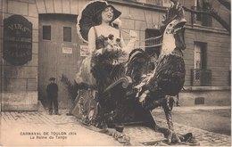 FR83 TOULON - Le Carnaval - 1914 - La Reine Du Tango - Animée - Belle - Carnaval