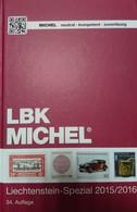 Catalogue MICHEL Spécialisé LIECHTENSTEIN 2015-2016 - Briefmarkenkataloge