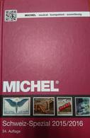 Catalogue MICHEL Spécialisé SUISSE 2015-2016 - Switzerland