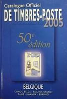 Catalogue COB - Timbres De Belgique Et Colonies 2005 - Belgium