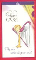H614 / SLIMS EVA - Cigarette Card - ADAM - ONLY YOU DREAMING ! ,  EVA - I'm Having Dream Come True !  Bulgaria Bulgarie - Cigarette Cards