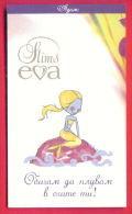 H601 / SLIMS EVA - Cigarette Card - ADAM - Loves To Swim In Your Eyes ,  EVA - I AM SEA OF EMOTIONS Bulgaria Bulgarie - Cigarette Cards
