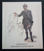 UNIFORMI STORICHE POLIZIA - 1938 CORPO DELLE GUARDIE DI P.S. - POLIZIA STRADALE - UNIFORME DI SERVIZIO - Stampe & Incisioni