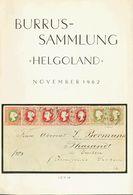 Helgoland, Bibliography. 1962. HELGOLAND. Burrus-Sammlung. Auctions Hans-Grobe. Hannover, 5-10 November 1962. -- Heligol - Sellos