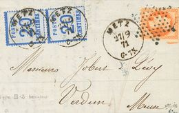 France, Alsace-Lorraine. COVERYv 6(2). 1871. 20 Cts Blue, Two Stamps And 40 Cts Orange Of France (Lauré). METZ To VERDUN - Sin Clasificación