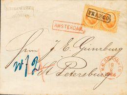Holanda. SOBREYv . 1866. 15 Cent Orange, Pair. AMSTERDAM To SAINT PETERSBURG (RUSSIA). Cancelled With Framed FRANCO An L - Holanda