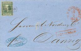 Holanda. SOBREYv 10. 1868. 20 Cent Dark Green (Type I, Perforation 12¾ X 11¾). ROTTERDAM To DANTZIG (GERMANY, Present Da - Holanda