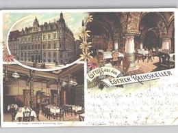 EGHER CHEB Lithographie Gasthaus Egerer Rathskeller, Innen- Und Aussenansicht 1906 Gelaufen - Tschechische Republik