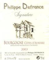 Etiquette De Bourgogne Cotes D'Auxerre Rouge 2003 - DEFRANCE PHILIPPE St Bris Le Vineux . Yonne , 89 - Bourgogne