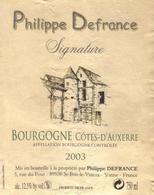 Etiquette De Bourgogne Cotes D'Auxerre Blanc 2003 - DEFRANCE PHILIPPE - St Bris Le Vineux - Yonne , 89 - Bourgogne