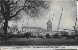 COLLIOURE  - BATEAUS PECHE DE LA VILLE   TIRES EN HIVER - Collioure